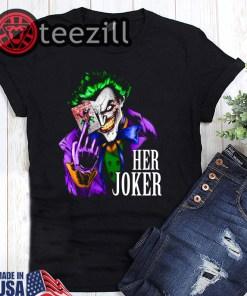 Dc Comics Her Joker Shirt Limited Edition