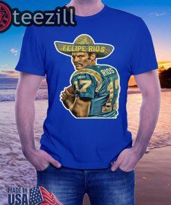 Felipe Rios Chargers Shirt Felipe Rios Chargers T-Shirt