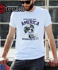 Men's Listen Here Bud America Deserved 911 Tee