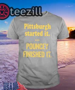 Pittsburgh Started It Classic T-Shirt