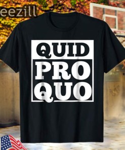 Quid Pro Quo - A Favor for a Favor Tee