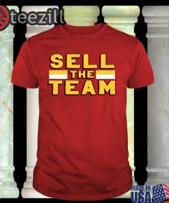 Sell The Team Shirt Classic