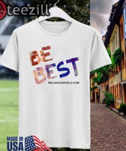 Melania Trump Be Best T-Shirts #BeBest