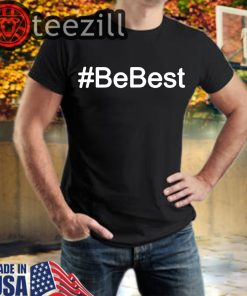 Melania Trump Be Best TShirt #BeBest