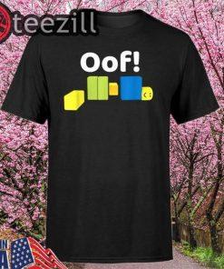 OOF! Funny Blox Noob Gamer Shirt