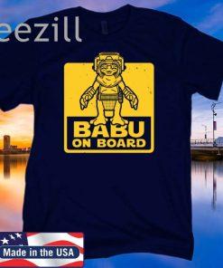 BABU ON BOARD T-SHIRTS