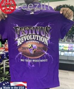 Festivus Ravens Big Truss Woot Woot Tshirt