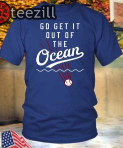 GO GET IT TO THE OCEAN SHIRT MAX MUNCY - LOS ANGELES DODGERS