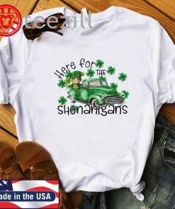 Here For The Shenanigans Leprechaun Truck Patricks Day TShirt