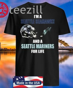 I'm A Seattle Seahawks And A Mariners For Life Tshirt