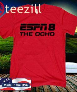 ESPN 8 The Ocho 2020 T-Shirt