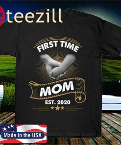 First Time Mom Est Mother's Day 2020 T-Shirt