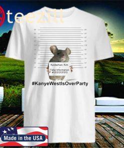 Kardashian Kim Mouse #KanyeWestIsOverParty Shirt