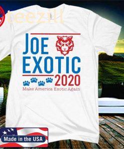 Joe Exotic 2020 Make America Exotic Again Sweatershirt