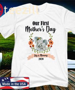 Matching Outfits Our First Mothers Day 2020 Shirt
