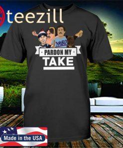 PARDON MY TAKE UNISEX SHIRT