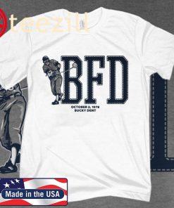 Bucky Dent T-Shirt, BFD, New York Baseball - MLBPAA