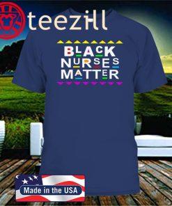 Black Nurses Matter Official T-Shirt