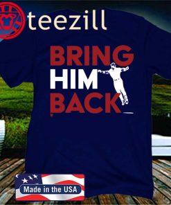 Bring Him Back Tee Shirt - Chicago Baseball