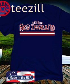 LET'S GO NEW ENGLAND OFFICIAL T-SHIRT