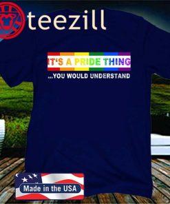 LGBT T-Shirt LGBT support – LGBT Its a PRIDE Thing T-Shirt