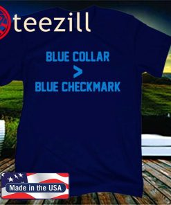 BLUE COLLAR > BLUE CHECKMARK 2020 SHIRT