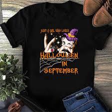 Just A Girl Who Loves Halloween In September 2020 Shirt