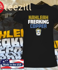 Kahleah Freaking Copper Chicago 2020 Shirt