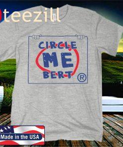 Bert Blyleven Circle Me T-Shirts