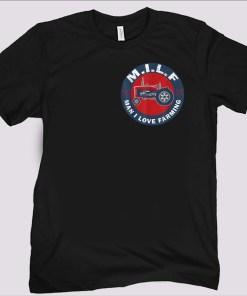 Man I Love Farming Farmer MILF T-Shirt