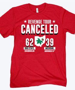 Revenge Tour Canceled Ohio State Buckeyes Tee Shirt