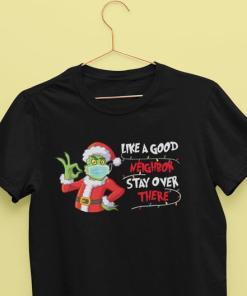 Like A Good Neighbor Stay Over There Shirt- Christmas T-shirt - Christmas Shirt - Holiday Shirt - Christmas 2020 Shirt