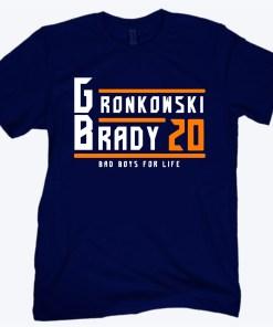 ROB GRONKOWSKI TOM BRADY BAD BOYS FOR LIFE TAMPA BAY FOOTBALL FAN SHIRT