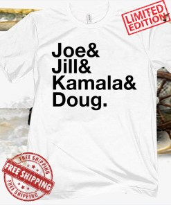 Joe Jill Kamala Doug Unisex Shirt