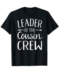 Leader of the cousin crew classic T-Shirt