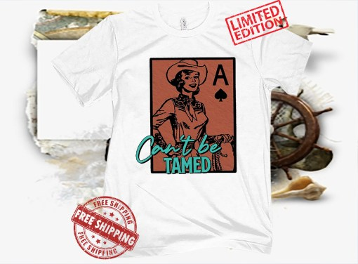 Wild Can't Be Tamed Unisex Shirt