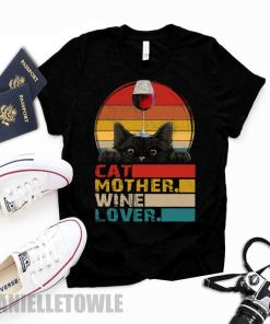 Retro Vintage Cat Mother Wine Lover Funny Cat Owner Gifts T-Shirt,Mothers Day Shirt Gift Hoodie Sweatshirt Tee Shirt For Men And Women