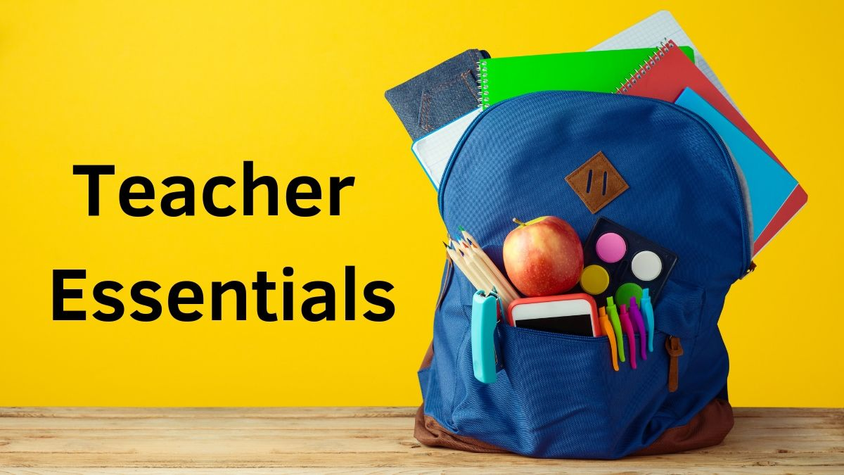 Teacher Essentials