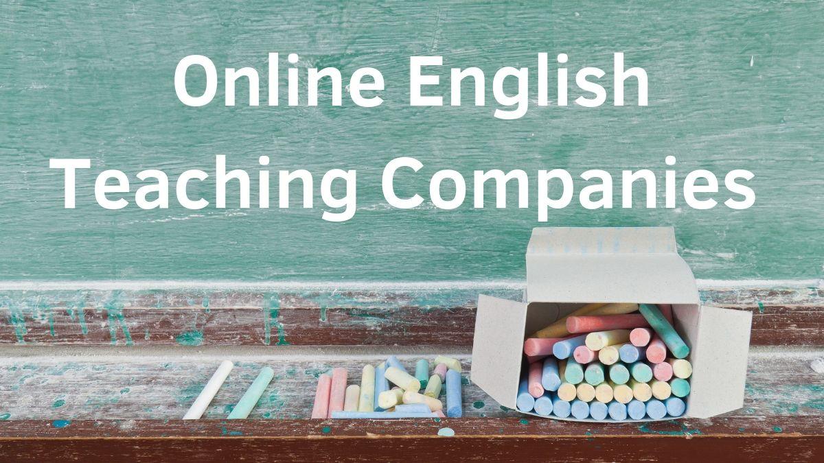 Online English Teaching Companies