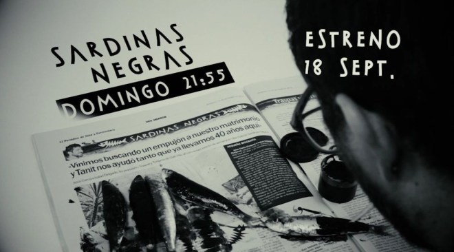 Diumenge a les 21:55 Estrenem Sardinas Negras a la TEF