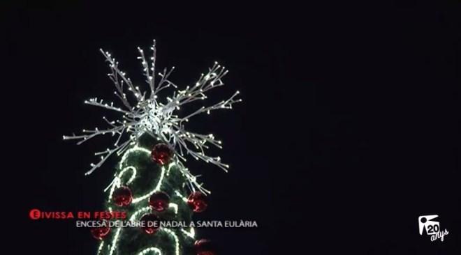 02/12 Eivissa en Festes: Encesa de l'abre de Nadal a Santa Eularia des Riu