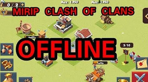 game mirip coc offline