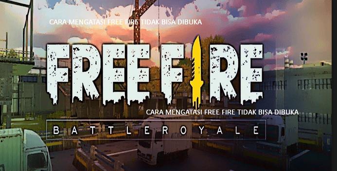 cara mengatasi free fire tidak bisa masuk