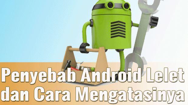 mengatasi jaringan lemot di android