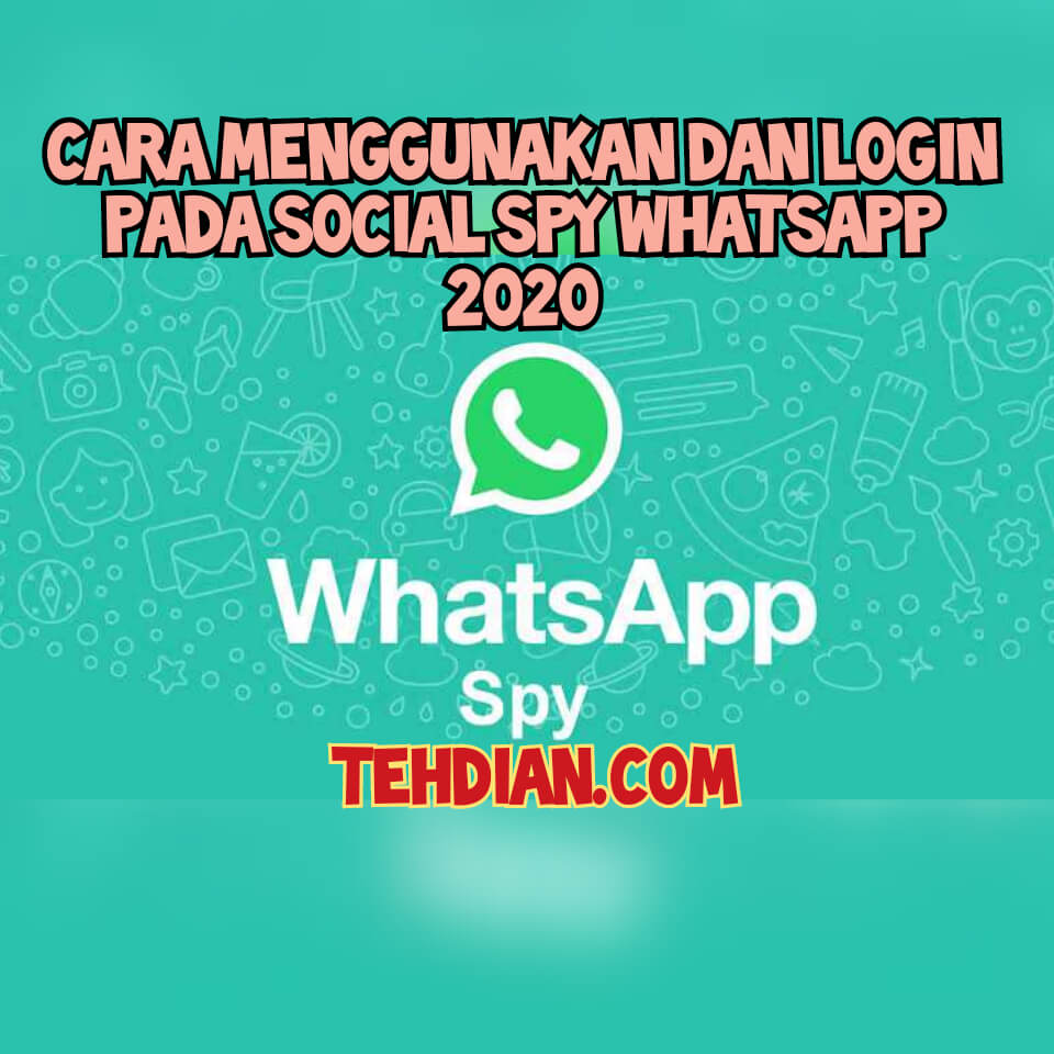 Social spy whatsapp 2020