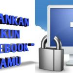 Tips dan Cara Mengamankan akun Facebook dari Hacker