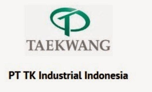 tanpa calo, kirim lamaran via email di pt taekwang industrial subang