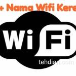 30 Nama Wifi Keren, Lucu, Gokil, unik dan menarik