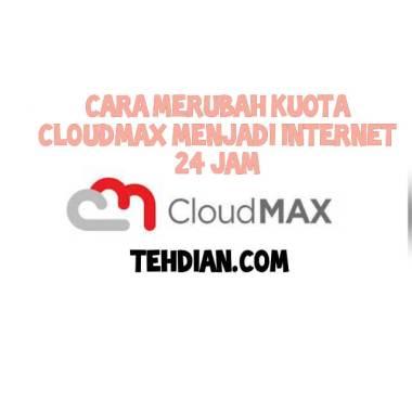 Cara Mengubah Paket Kuota Cloudmax Menjadi Paket Internet Flash Tehdian Com