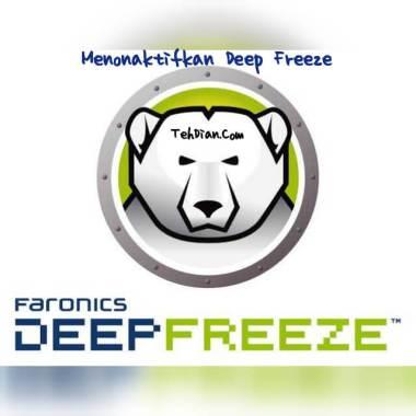 Cara menonaktifkan deep freeze